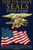 The U.S. Navy SEALs: The story of the U.S. Navy SEALs