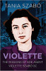 Violette: The Missions of SOE Agent Violette Szabó GC