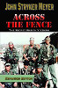Across The Fence: The Secret War In Vietnam