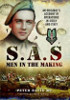 SAS - Men in the Making: An Original's Account of Operations in Sicily and Italy