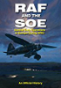 RAF and the Soe: Special Duty Operations in Europe During World War II