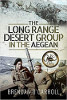 The Long Range Desert Group In The Aegean