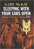 Sleeping with Your Ears Open - On Patrol with the Australian SAS